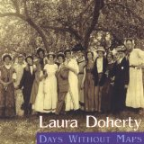 Days Without Maps Lyrics Laura Doherty