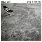 Space Is Only Noise Lyrics Nicolas Jaar
