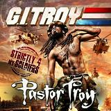G.I. Troy - Strictly 4 My Soldiers Lyrics Pastor Troy