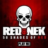 50 Shades of Red Lyrics Rednek