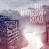 The Narrow Road Lyrics Rick Pino