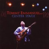 Center Stage Lyrics Tommy Emmanuel