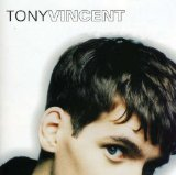 Tony Vincent Lyrics Tony Vincent