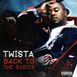 Back To Basics (EP) Lyrics TWISTA