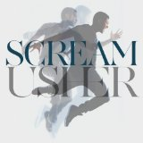 Scream (Single) Lyrics Usher
