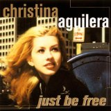 Just Be Free Lyrics Aguilera Christina