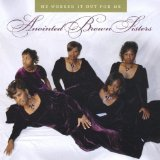 He Worked It Out For Me Lyrics Anointed Brown Sisters
