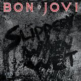 Slippery When Wet Lyrics Bon Jovi