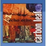 Echo Echo Lyrics Carbon Leaf
