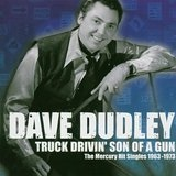 Truck Drivin Son Of A Gun: The Mercury H Lyrics Dave Dudley