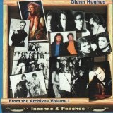 Incense & Peaches Lyrics Glenn Hughes