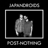 Post-Nothing Lyrics Japandroids