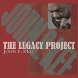 Legacy Project Lyrics John P. Kee