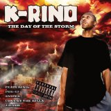 Day Of The Storm Lyrics K-Rino