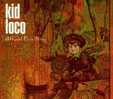 Miscellaneous Lyrics Kid Loco
