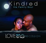 kindred the family soul Lyrics Kindred