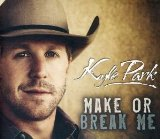 Make Or Break Me Lyrics Kyle Park