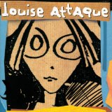 Louise Attaque Lyrics Louise Attaque