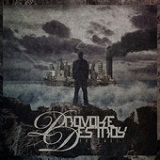 Rosewell (EP) Lyrics Provoke, Destroy