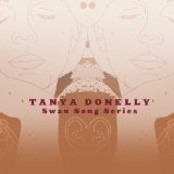 Swan Song Series Vol. 1 Lyrics Tanya Donelly
