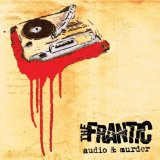 Audio & Murder Lyrics The Frantic