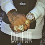 Make It Work (Single) Lyrics Tyga