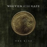 The King - Single Lyrics Wolves At The Gate