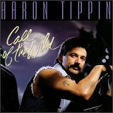 Call of the Wild Lyrics Aaron Tippin