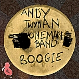 One Man Band Boogie Lyrics Andy Twyman