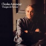 Visages de l'amour Lyrics Charles Aznavour