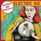 Heartbeats And Brainwaves Lyrics Electric Six