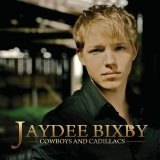 Cowboys And Cadillacs Lyrics Jaydee Bixby
