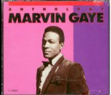 Anthology: Marvin Gaye Lyrics Marvin Gaye