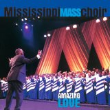 Amazing love Lyrics Mississippi Mass Choir