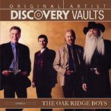 Discovery Vaults Lyrics Oak Ridge Boys
