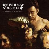 Where Chaos Reigns Lyrics Serenity Defiled