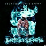 Southern Flame Spitta 5 Lyrics Short Dawg