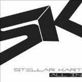 All In Lyrics Stellar Kart