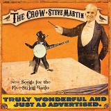 The Crow New Songs For The 5-String Banjo Lyrics Steve Martin