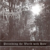 Perceiving the World With Hate - EP Lyrics Striborg