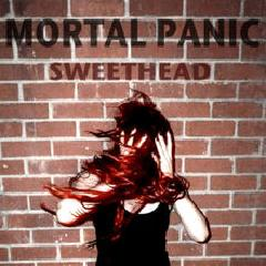 Mortal Panic EP Lyrics Sweethead
