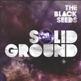 Solid Ground Lyrics The Black Seeds