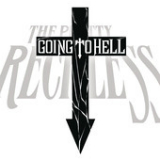 Going to Hell (Single) Lyrics The Pretty Reckless