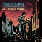 Act II: The Father Of Death Lyrics The Protomen