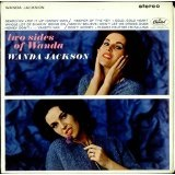 Two Sides Of Wanda Lyrics Wanda Jackson