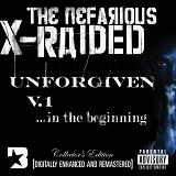The Unforgiven Vol. 1 Lyrics X-Raided
