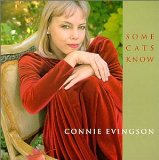 Some Cats Know Lyrics Connie Evingson