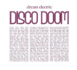 Dream Electric Lyrics Disco Doom