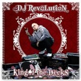 King Of The Decks Lyrics DJ Revolution