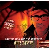 Ah! Live! Lyrics Donnie Iris
